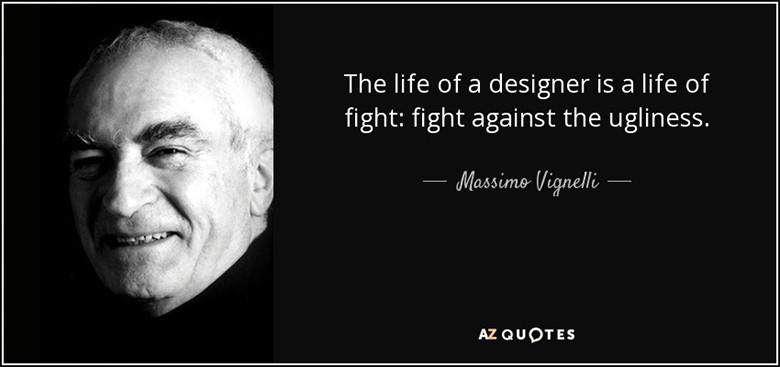 Massimo Vignelli châm ngôn yêu thích cái đẹp