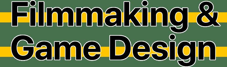 SEM 3 - Filmmaking & Game Design